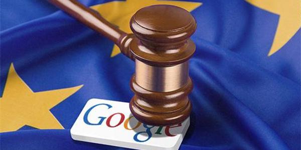 解密欧盟50亿罚单 谷歌的麻烦才刚开始?