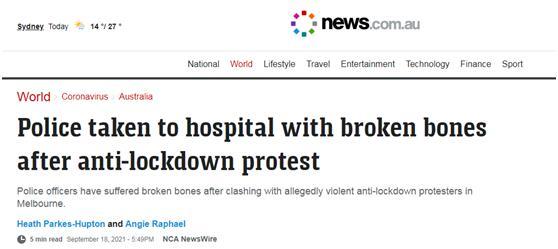 澳大利亚多地现反封锁集会,抗议者与警方发生暴力冲突,数名警察被打骨折入院治疗