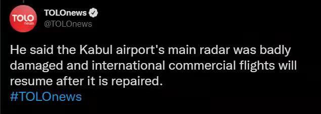 """快讯!阿塔发言人:喀布尔机场雷达""""严重受损"""",国际商业航班将在其修复后复航"""